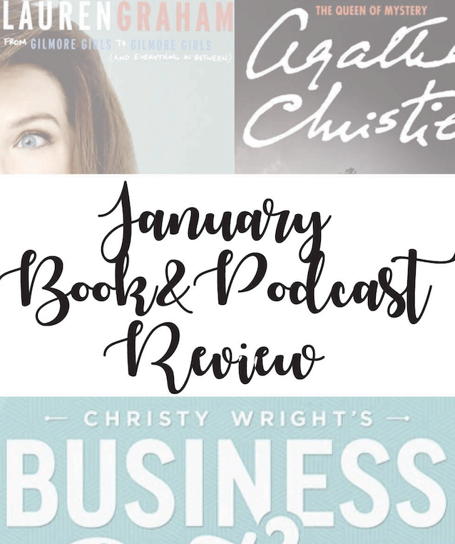 January Book & Podcast Review 2017